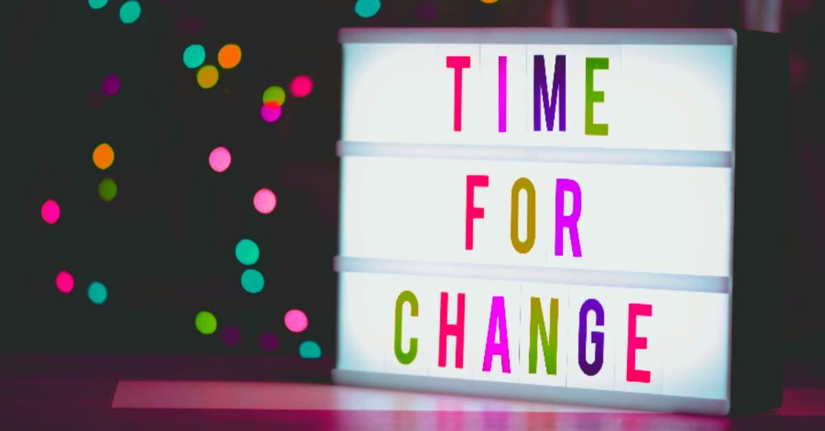 Time to Change Job sign