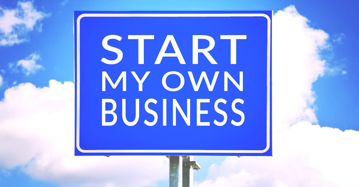 Start my own business road sign