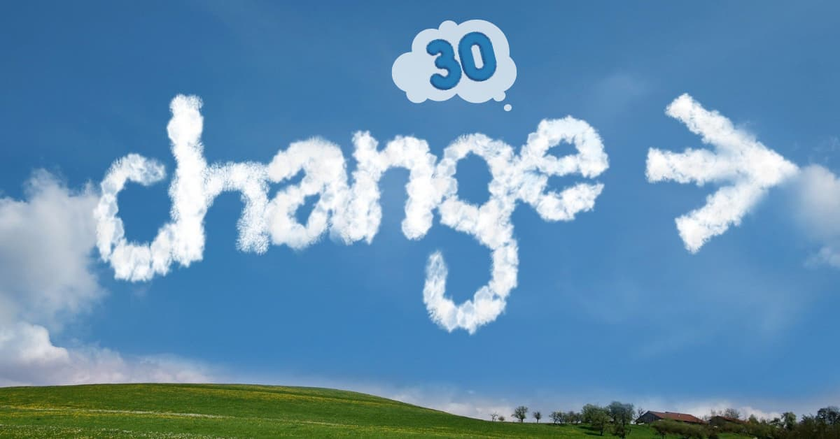 30 and change written in the sky