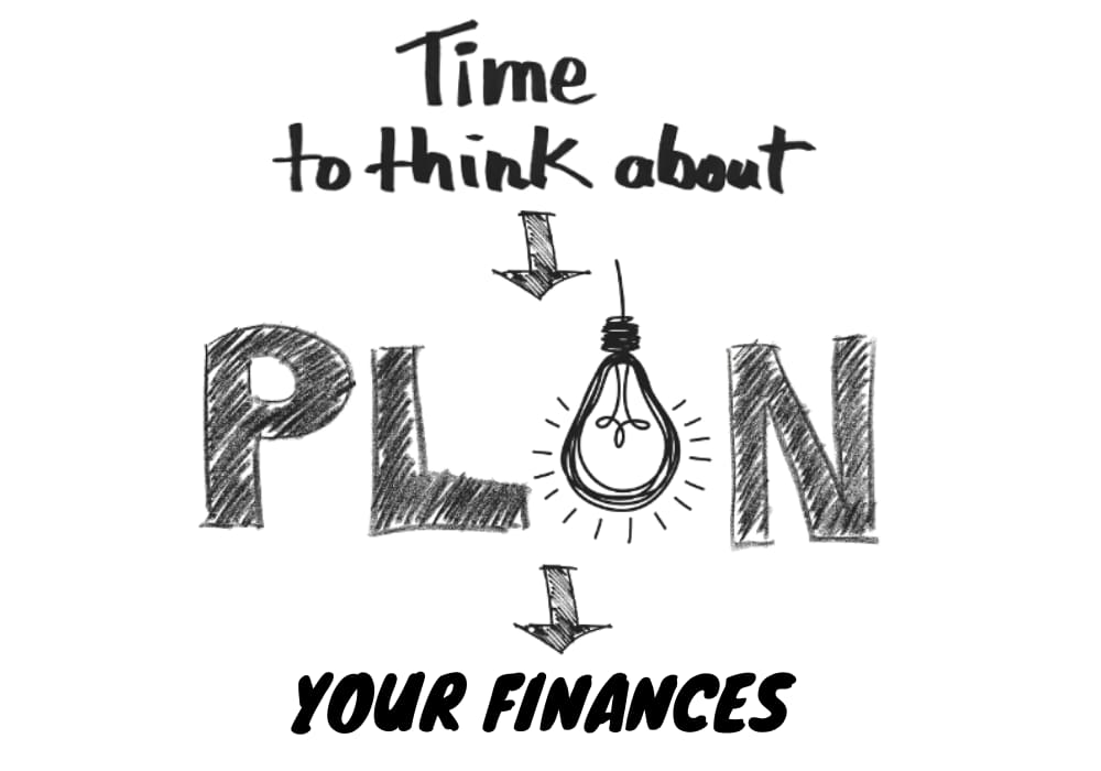 Time to plan your finances
